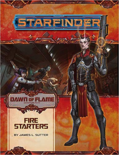 Starfinder Adventure Path: Dawn of Flame 1/6