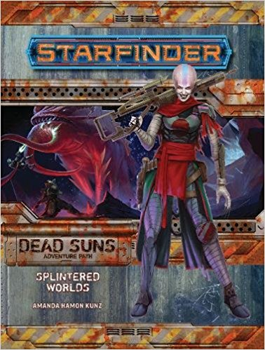 Starfinder Adventure Path: Dead Suns 3/6