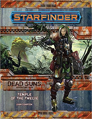 Starfinder Adventure Path (Dead Suns 2-of-6) Temple of the Twelve
