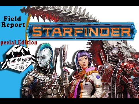 Field Report Starfinder Preview